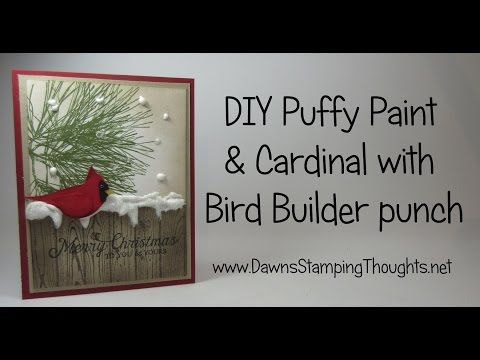 DAWN'S PUFFY PAINT AND CARDINAL